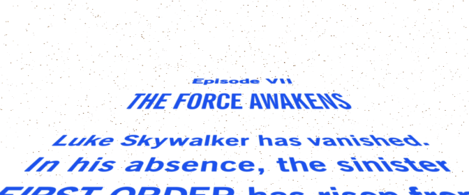 SW The Force Awakens Crawl